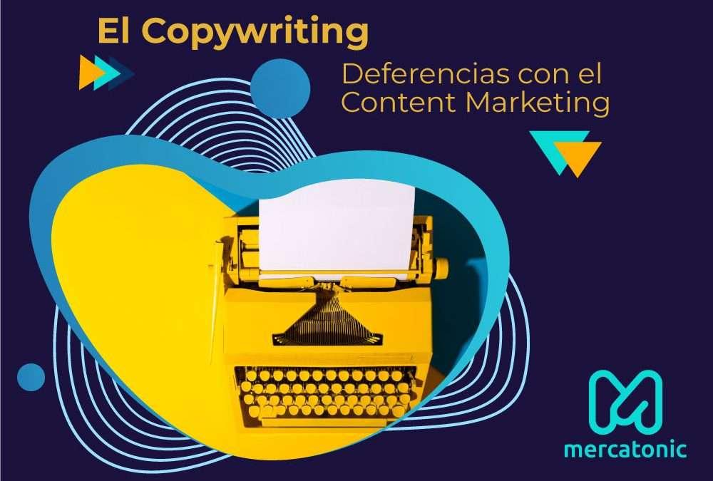 Copywriting y Content Marketing: Las diferencias clave.