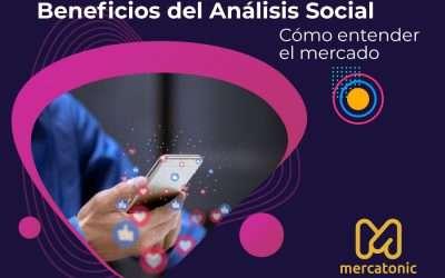 Beneficios del Análisis social – Cómo entender el mercado