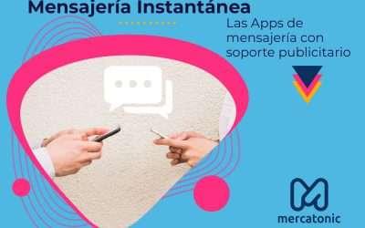 Conoce las Apps de mensajería instantánea como soporte publicitario