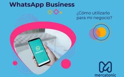 ▷ WhatsApp Business: ¿Cómo utilizarlo para mi negocio?
