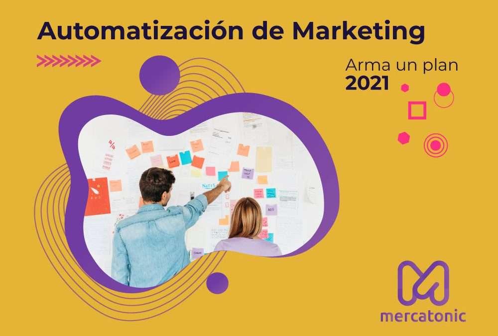 ▷  Automatización de marketing para tu plan 2021