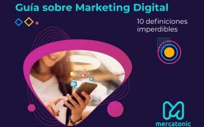 ▷  La guía definitiva sobre marketing digital, 10 definiciones imperdibles